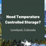 Best Temperature Controlled Storage Loveland CO