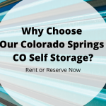 Why Choose Our Colorado Springs CO Self Storage?