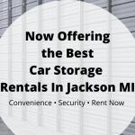 Car Storage Rentals in Jackson MI