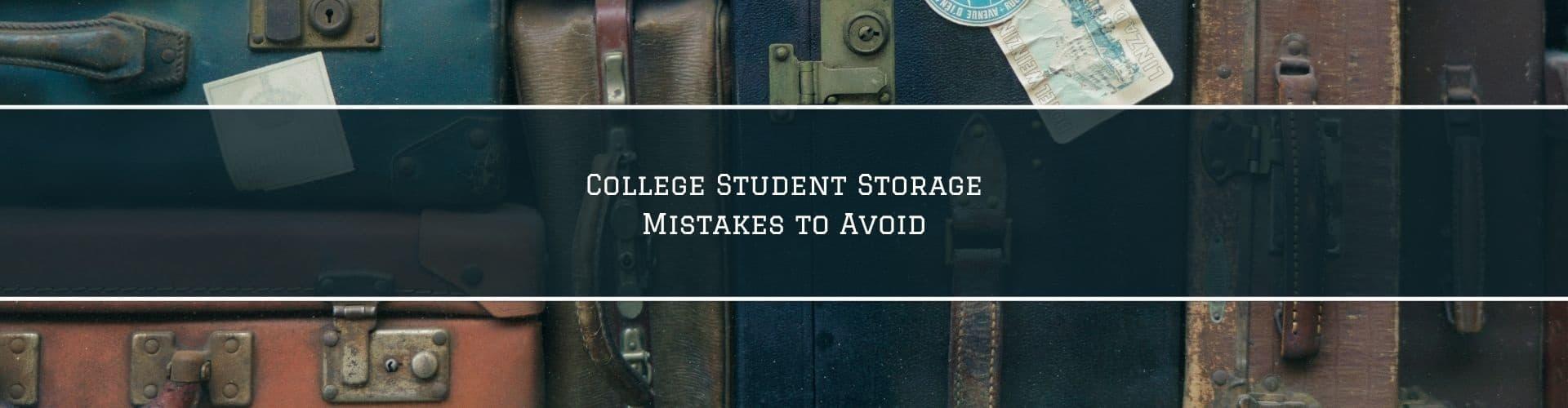 College Storage Mistakes