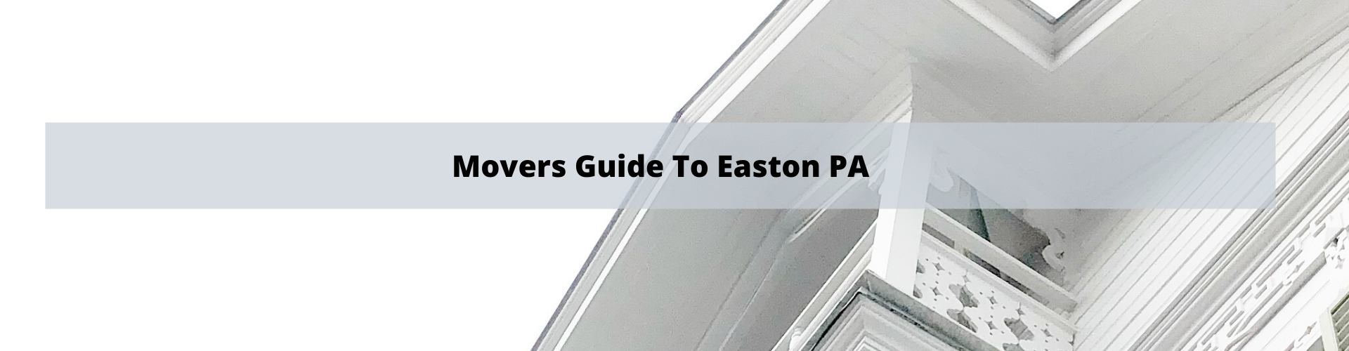 Movers Guide to Easton PA