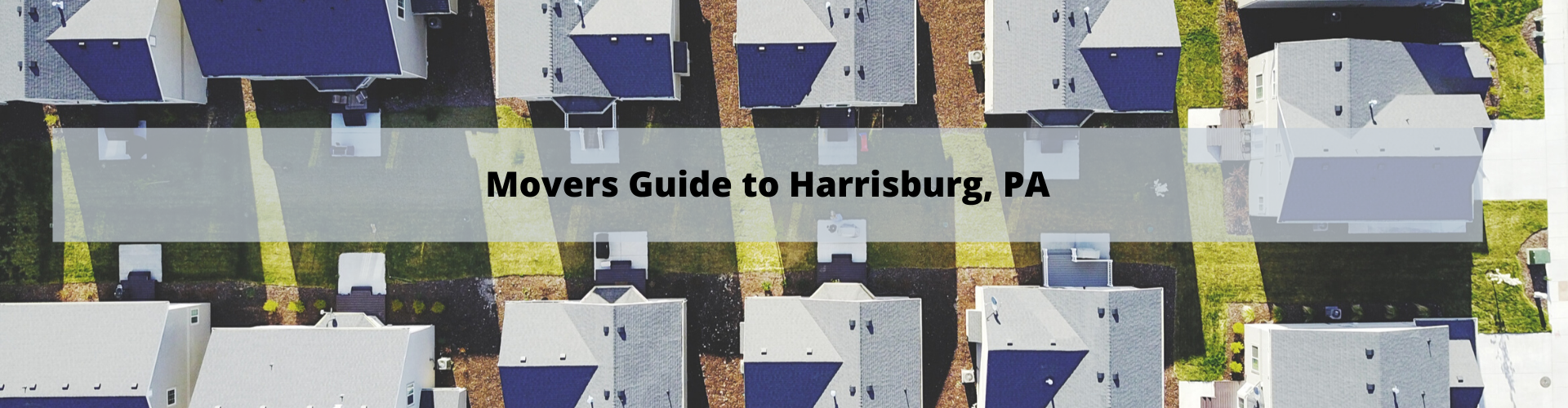 Movers Guide to Harrisburg PA