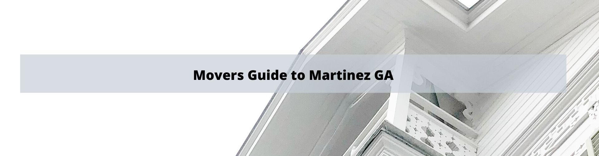 Movers Guide to Martinez GA Columbia County