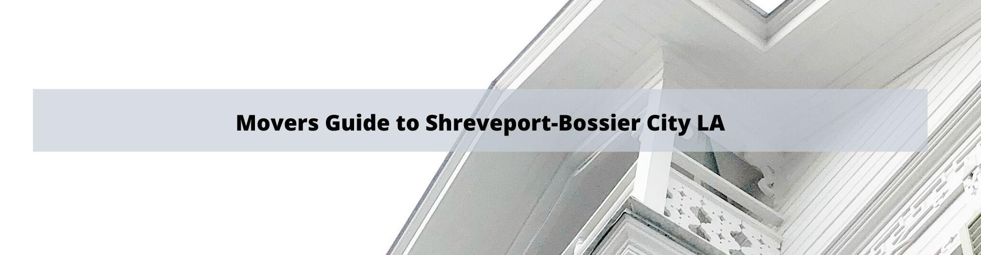 Shreveport-Bossier City LA Movers Guide