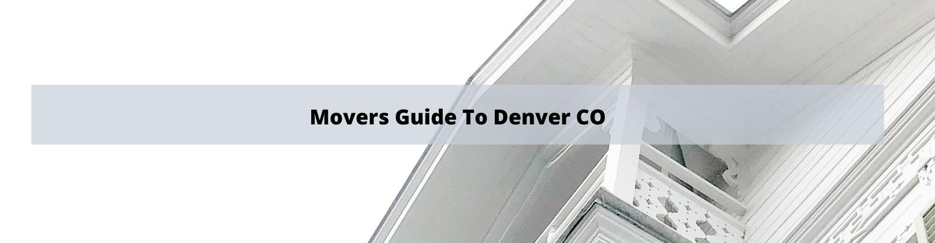 Movers Guide To Denver Colorado