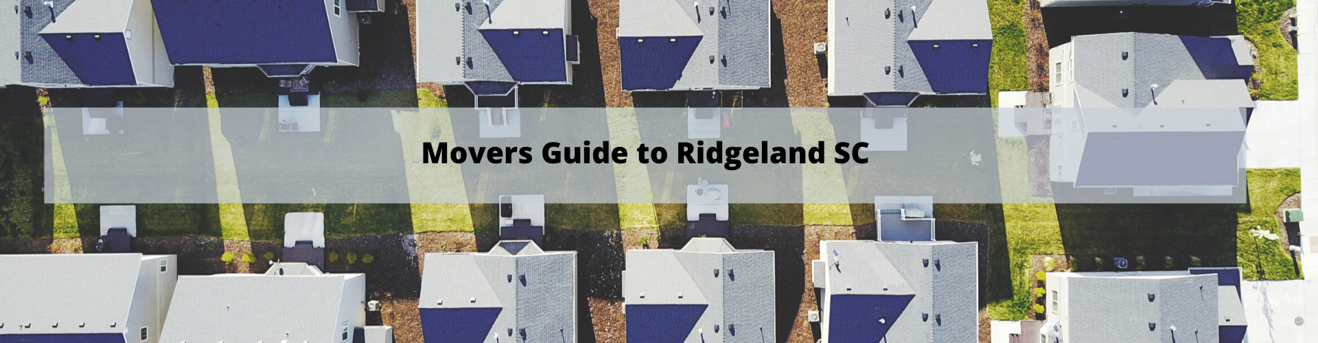 Movers Guide to Ridgeland SC