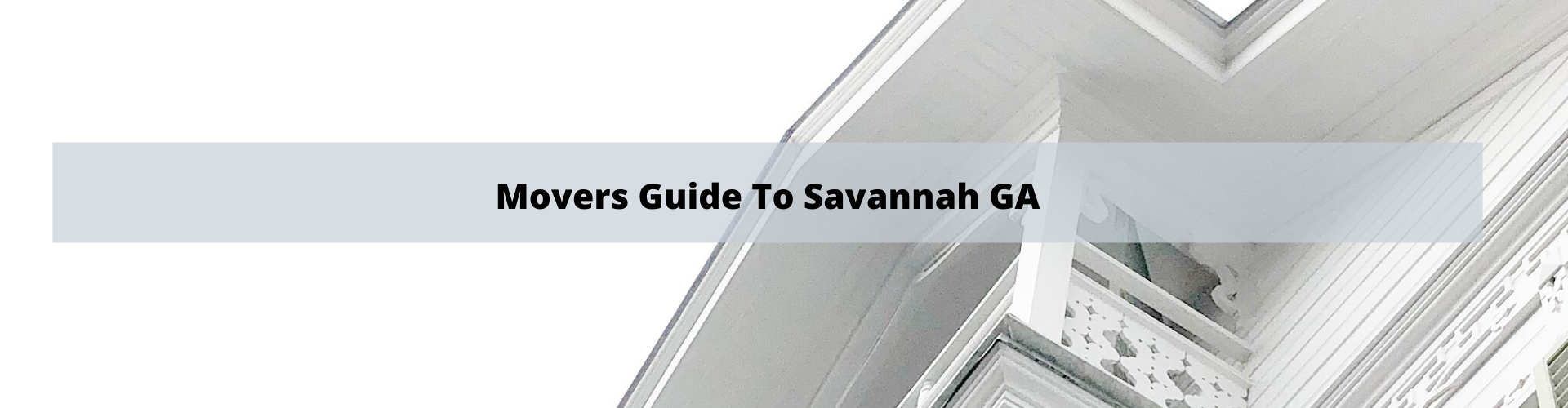 Movers Guide to Savannah GA