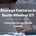 Storage Features South Windsor CT